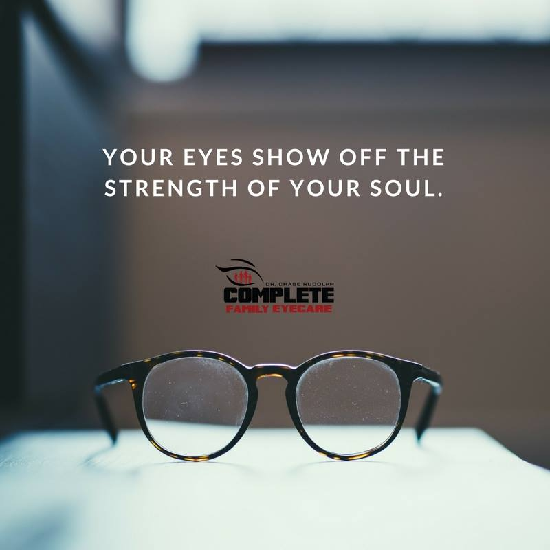 Great Eye Quote: Strength of Your Soul - Complete Family Eyecare